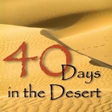 40 days in the desert