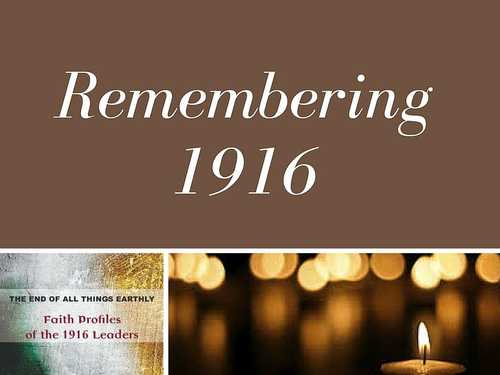 remembering 1916 2