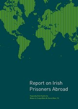 report on irish prisoners abroad